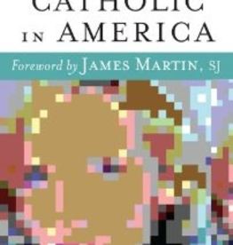 Paulist Press Young and Catholic in America, edited by Kevin Meme and Jeffrey Joseph Guhin; foreward by James Martin, SJ (paperback)