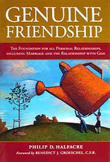Midwest Theological Forum Genuine Friendship, by Phillip Halfacre (cloth hardcover)