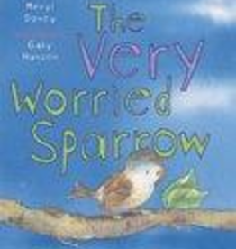 Pauline The Very Worried Sparrow, by Meryl Doney