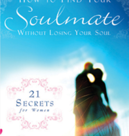 Catholic Word Publisher Group How to Find Your Soulmate Without Losing Your Soul, by Jason and Crystalina Evert (hardcover)