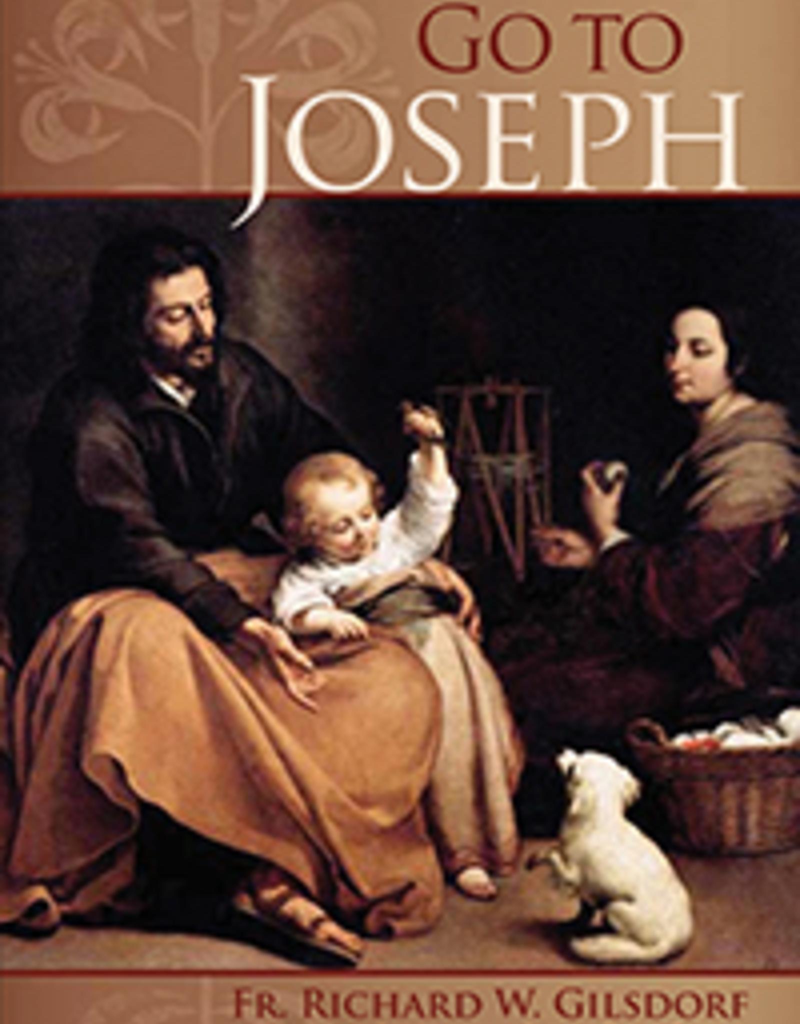 Catholic Word Publisher Group Go To Joseph, by Fr. Richard Gilsdorf (paperback)