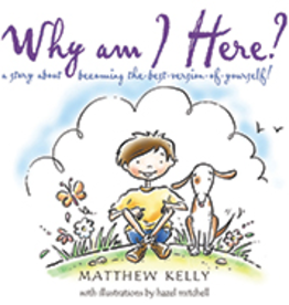 Catholic Word Publisher Group Why Am I Here?, by Matthew Kelly (hardcover)