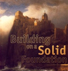 Catholic Word Publisher Group Building on A Solid Foundation, by Fr. Antoine Bakh (paperback)