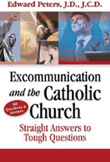 Ascension Press Excommunication and the Catholic Church, by Edward Peters (paperback)
