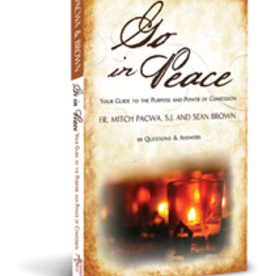 Ascension Press Go in Peace: Your Guide to the Purpose and Power of Confession by Fr. Mitch Pacwa and Sean Brown ( paperback)