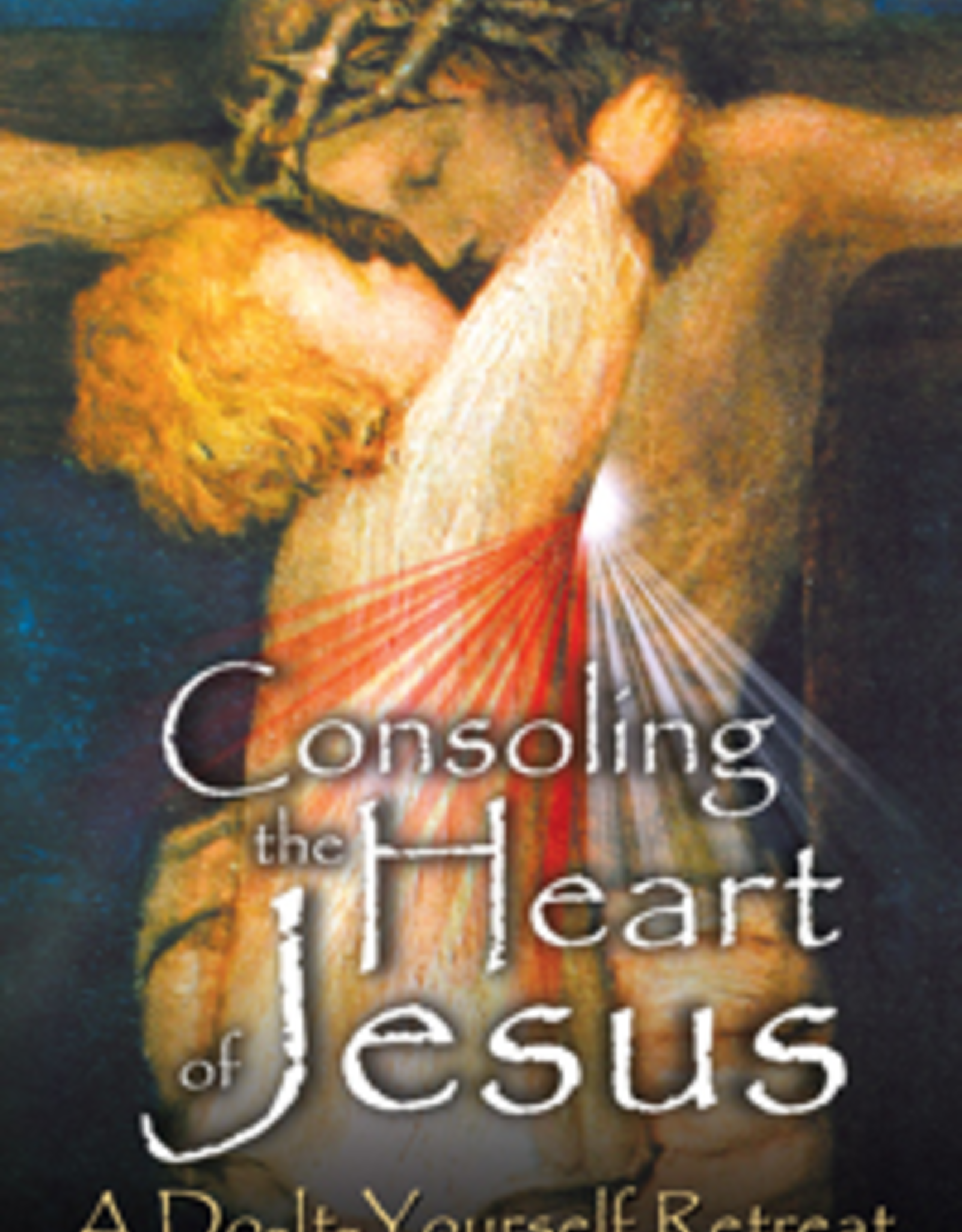 Catholic Word Publisher Group Consoling the Heart of Jesus, by Br. Michael Gaitley, MIC (paperback)