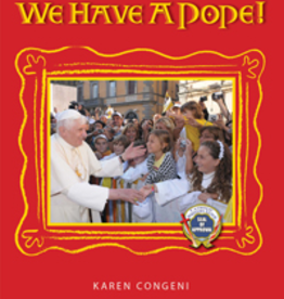 Catholic Word Publisher Group We Have a Pope-- Children's Book, by Karen Congeni (hardcover)