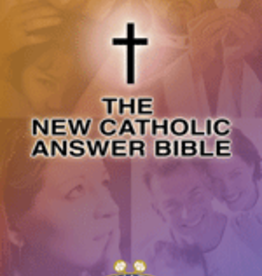Our Sunday Visitor The New Catholic Answer Bible, Revised NAB Edition