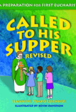 Our Sunday Visitor Called to His Supper, Revised, Student Book, by Jeannine Timko Leichner