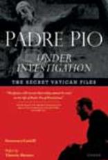 Ignatius Press Padre Pio Under Investigation, by Francesco Castelli (paperback)