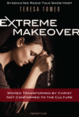 Ignatius Press Extreme Makeover:  Women Transformed by Christ, Not Conformed to the Culture, by Teresa Tomeo (hardcover)