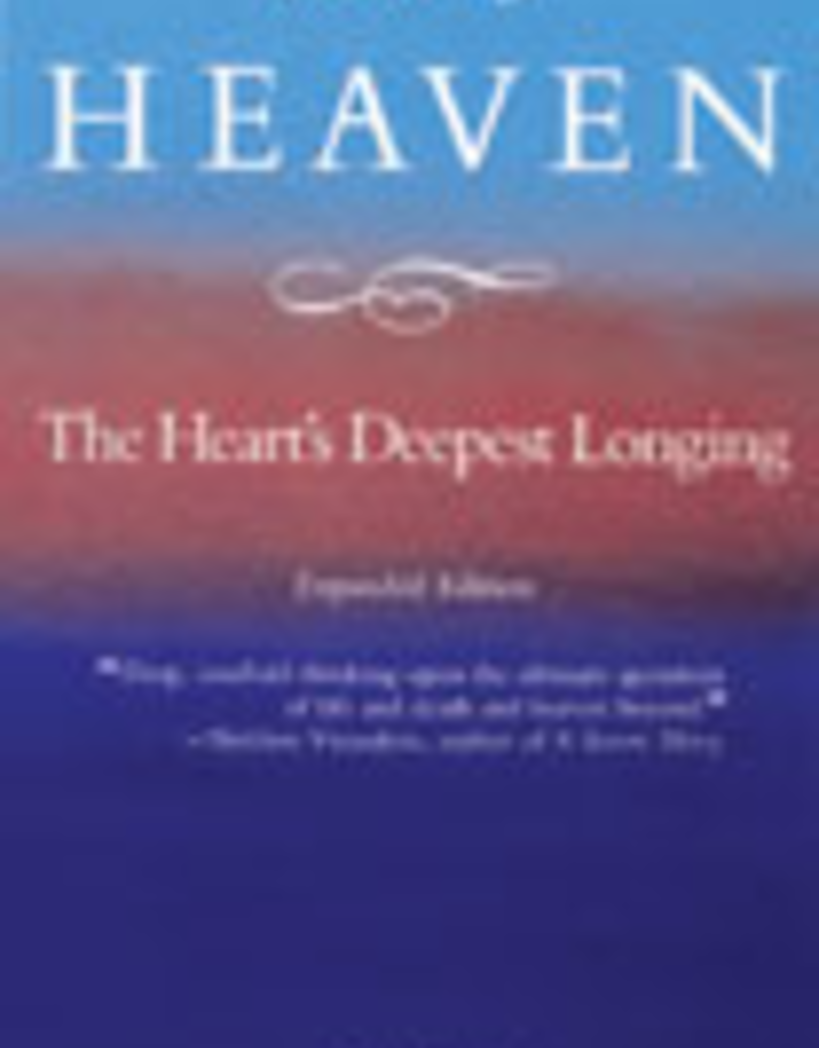 Ignatius Press Heaven, the Heart's Deepest Longing, by Peter Kreeft (paperback)