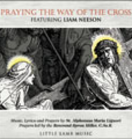 Ignatius Press Praying the Way of the Cross: Prayers and Music by St. Alphonsus Maria Liguori Featuring Liam Neeson