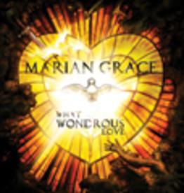 Ignatius Press What Wondrous Love, Marian Grace