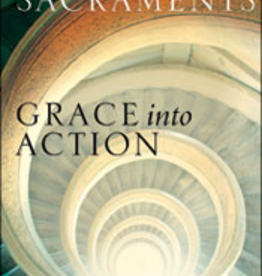Franciscan Media Living the Sacraments: Grace into Action, by Bert Ghezzi (paperback)