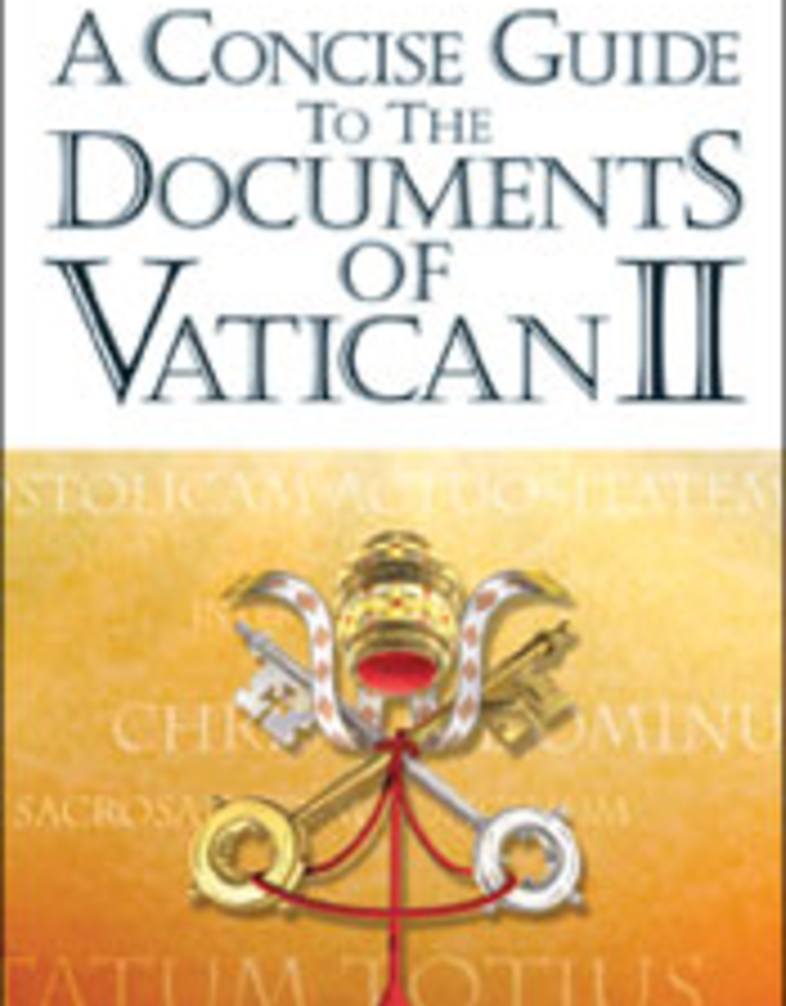 Franciscan Media A Concise Guide to the Documents of Vatican II, by Edward P. Hahnenberg (paperback)