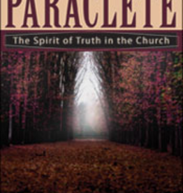 Franciscan Media Paraclete: The Spirit of Truth in the Church, by Father Andew Apostolli, CFR (paperback)