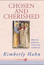 Franciscan Media Chosen and Cherished:  Biblical Wisdom for Your Marriage, by Kimberly Hahn