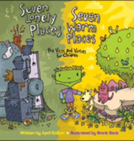 Franciscan Media Seven Lonely Places, Seven Warm Places: The Vices and Virtues for children, by April Bolton, Illustrated by Brent Beck