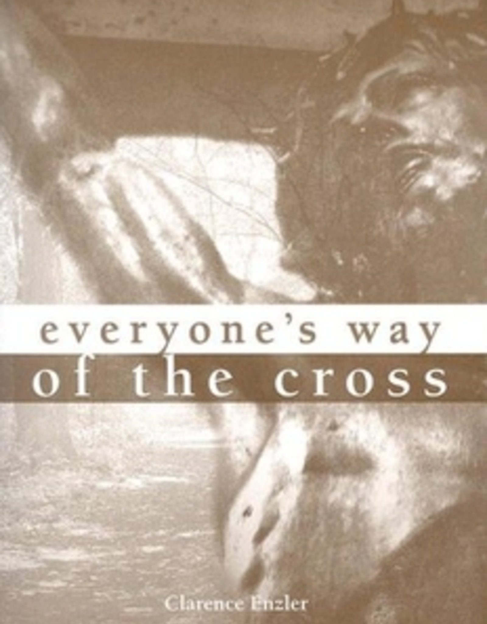Ave Maria Press Everyone's Way of the Cross (Large Print), by Clarence Enzler