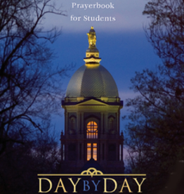 Ave Maria Press Day by Day, The Notre Dame Prayerbook for Students (paperback)