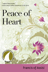 Ave Maria Press Peace of Heart, by St. Francis of Assisi, edited by John Kirvan