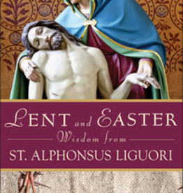 Liguori Press Lent and Easter Wisdom From St. Alphonsus Liguori, by Maurice Nutt (paperback)