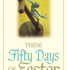 Liguori Press These Fifty Days of Easter, by Hans Christoffersen (pamphlet)
