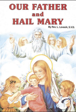 Catholic Book Publishing Our Father and Hail Mary, by Lawrence Lovasik (hardcover)