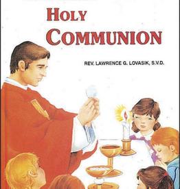 Catholic Book Publishing Receiving Holy Communion, by Lawrence Lovasik (hardcover)