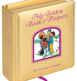 Catholic Book Publishing My Golden Book of Prayers, by Father Thomas Donaghy (padded hardcover)