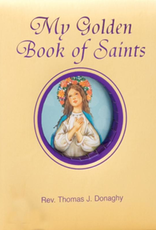 Catholic Book Publishing My Golden Book of Saints, by Father Thomas Donaghy (padded hardcover)
