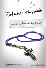 Catholic Word Publisher Group The Catholic Playbook:  Lenten Reflections for Singles, by Christina Ries (paperback)