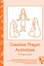 Paulist Press Creativer Prayer Activities:  Primary Level, by Elizabeth Wells and Lisa Trout (paperback)