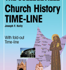 Liturgical Press The Collegeville Church History Time-Line, by Joseph F. Kelly (paperback)