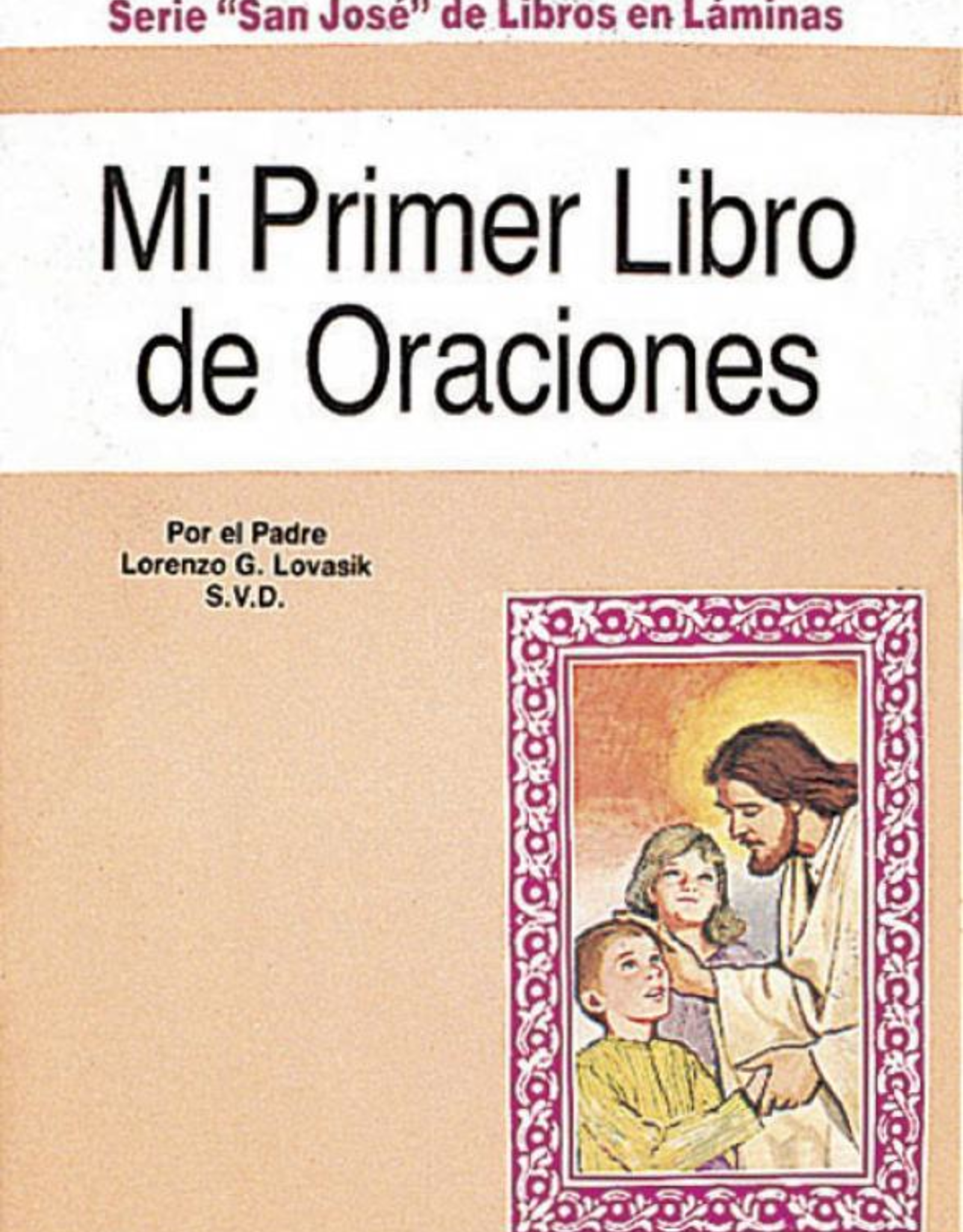 Catholic Book Publishing Mi Primer Libro de Oraciones, Padre Lorenzo Lovasik