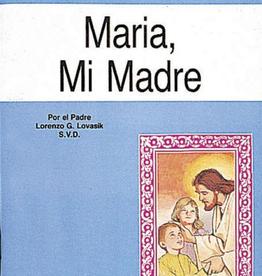 Catholic Book Publishing Maria, Mi Madre, Padre Lorenzo Lovasik