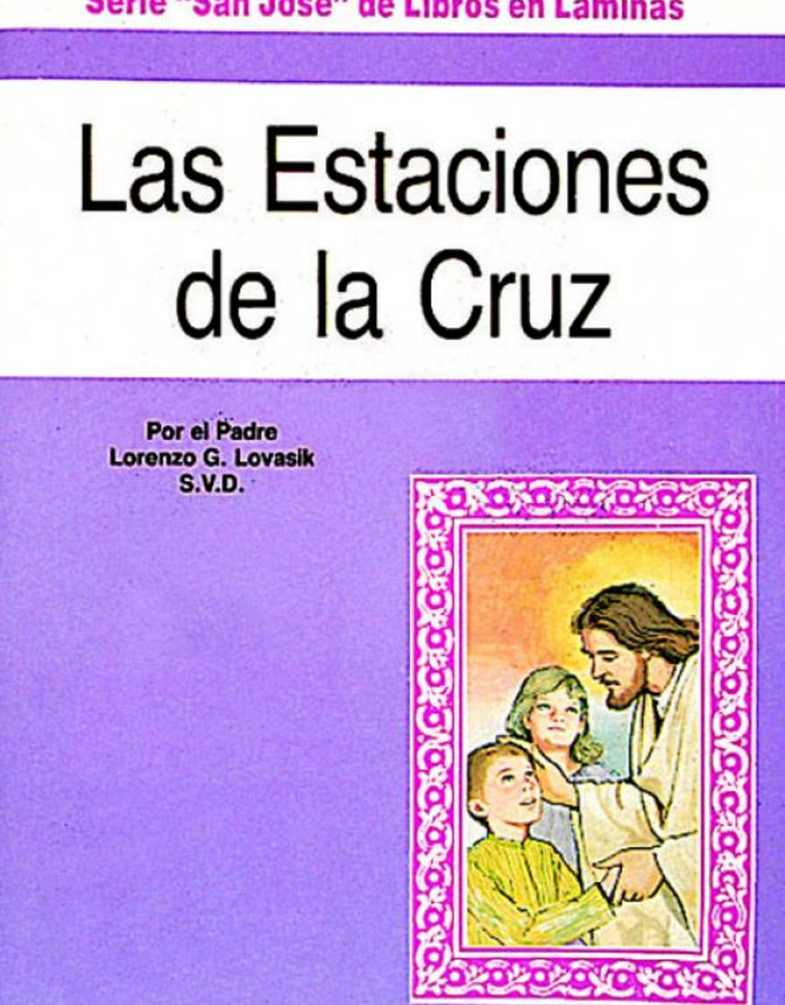 Catholic Book Publishing Las Estaciones de la Cruz, Padre Lorenzo Lovasik