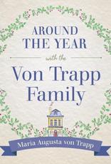 Sophia Institute Around the Year with the VonTrapp Family, by Maria Augusta Von Trapp