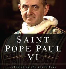 Sophia Institute Saint Pope Paul VI: Celebrating the 262nd Pope of the Roman Catholic Church, by Matthew Bunson (paperback)
