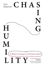 Ave Maria Press Chasing Humility:  8 Ways to Shape a Christian Heart, by Joel Stepanek (paperback)
