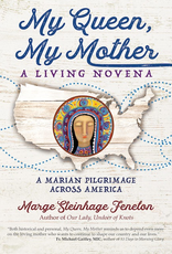 Ave Maria Press My Queen, My Mother:  A Living Novena, by Marge Fenelon (paperback)