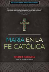 Ave Maria Press MarÌ_a en la Fe CatÌ_lica, by Timothy Matovina (paperback)