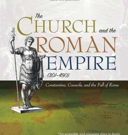 Ave Maria Press The Church and the Roman Empire (301-490): Constantine, Councils and the Fall of Rome, by Mike Aquilina (paperback)