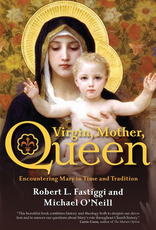 Ave Maria Press Virgin, Mother, Queen:  Encountering Mary in Time and Tradition, by Robert Fastiggi (paperback)