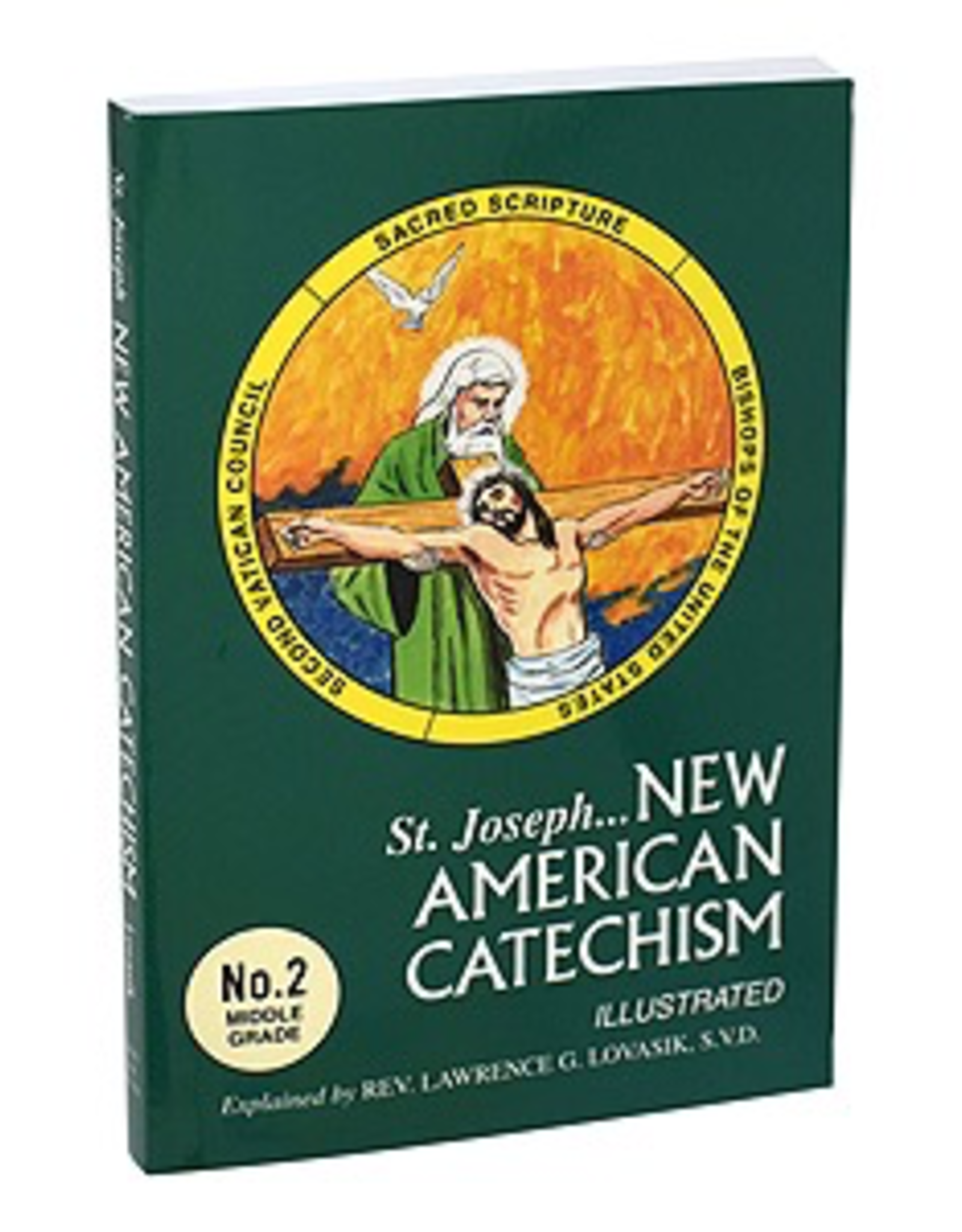Catholic Book Publishing St, Joseph New American Catechism by Lawence Lovasik (paperback)