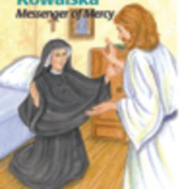 Pauline Saint Faustina Kowalska: Messenger of Mercy, by Suan Helen Wallace (paperback)