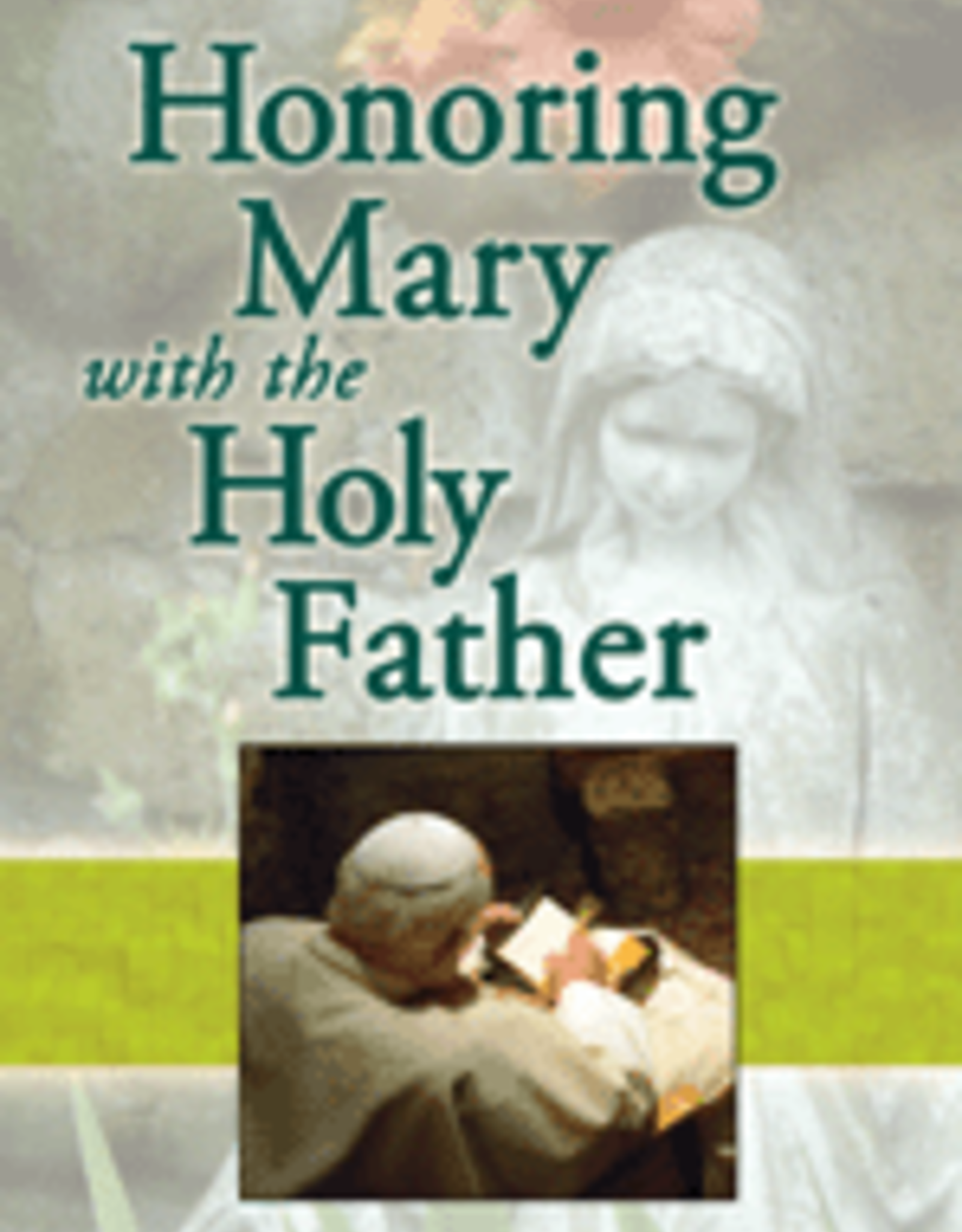 Pauline Honoring Mary with the Holy Father (paperback)