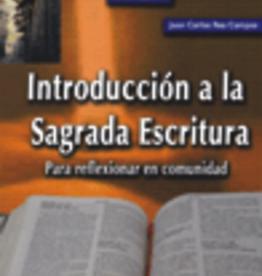 Paulinas Introducción a la Sagrada Escritura, Juan Carlos Rea Campos