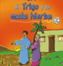 Paulinas El Trigo y la Mala Hierba Bilingual